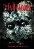 Another movie The Evil Woods of the director Aaron Harvey.