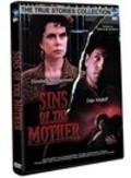 Another movie Sins of the Mother of the director John Patterson.