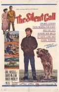 Another movie The Silent Call of the director John A. Bushelman.