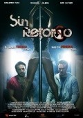 Another movie Sin retorno of the director Guillermo Ivan.