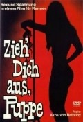 Another movie Zieh dich aus, Puppe of the director Akos Rathonyi.