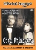 Another movie Otra primavera of the director Alfredo B. Crevenna.