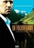 Another movie En folkefiende of the director Erik Skjoldbjarg.