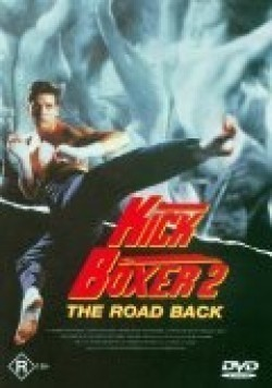 Kickboxer 2: The Road Back movie cast and synopsis.
