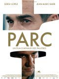 Another movie Parc of the director Arnaud des Pallieres.
