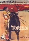 Torero movie cast and synopsis.