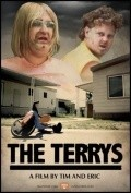 Another movie The Terrys of the director Tim Haydeker.