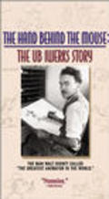 Another movie The Hand Behind the Mouse: The Ub Iwerks Story of the director Leslie Iwerks.
