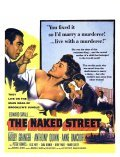 Another movie The Naked Street of the director Maxwell Shane.