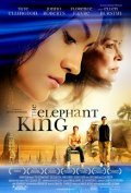 Another movie The Elephant King of the director Seth Grossman.
