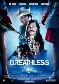 Another movie Breathless of the director Djessi Bedjet.