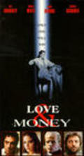 Another movie Love & Money of the director James Toback.