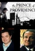 Another movie The Prince of Providence of the director Michael Corrente.