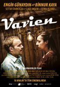 Another movie Vavien of the director Durul Taylan.