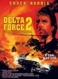 Delta Force 2: The Colombian Connection movie cast and synopsis.