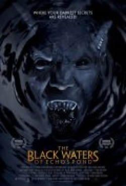 The Black Waters of Echo's Pond movie cast and synopsis.
