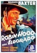 Another movie The Robin Hood of El Dorado of the director William A. Wellman.