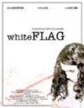 Another movie White Flag of the director Travis Zariwny.