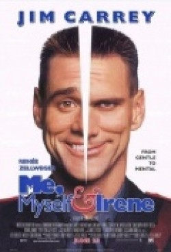 Another movie Me, Myself & Irene of the director Peter Farrelly.