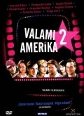 Another movie Valami Amerika 2. of the director Gabor Herendi.