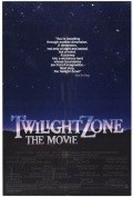 Twilight Zone: The Movie movie cast and synopsis.