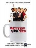 Better Off Ted with Jay Harrington.