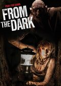From the Dark movie cast and synopsis.