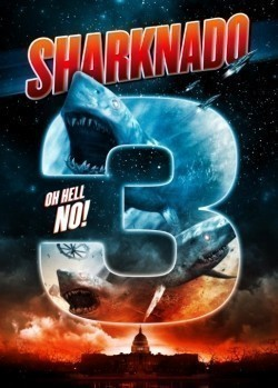 Sharknado 3: Oh Hell No! movie cast and synopsis.