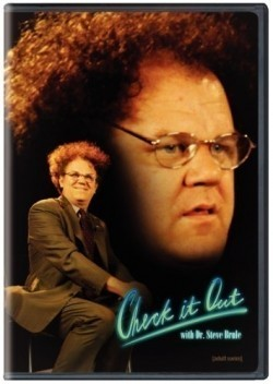 Another movie Check It Out! with Dr. Steve Brule of the director Tim Haydeker.