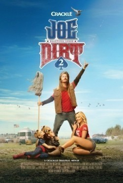 Joe Dirt 2: Beautiful Loser movie cast and synopsis.