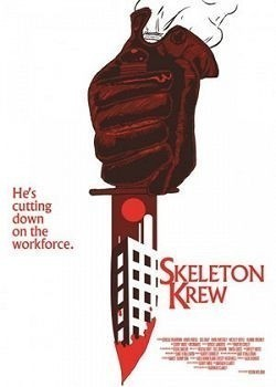Skeleton Krew movie cast and synopsis.
