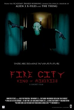 Fire City: King of Miseries movie cast and synopsis.
