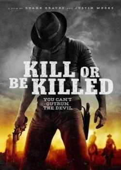 Kill or Be Killed movie cast and synopsis.