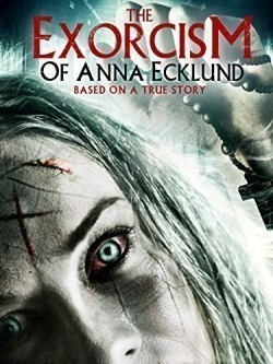 The Exorcism of Anna Ecklund movie cast and synopsis.
