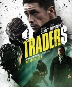 Traders movie cast and synopsis.
