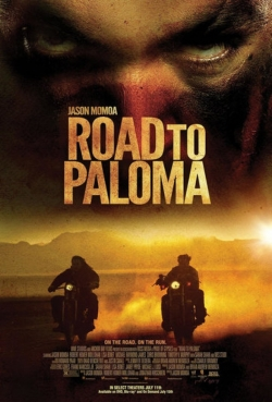 Road to Paloma movie cast and synopsis.