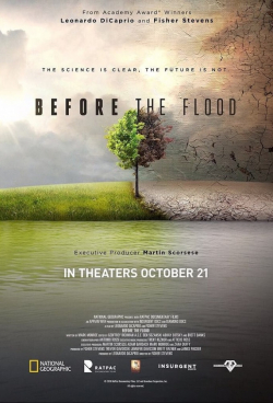 Before the Flood movie cast and synopsis.