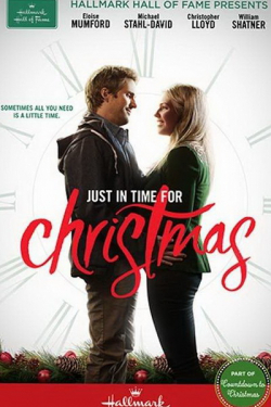 Just in Time for Christmas movie cast and synopsis.