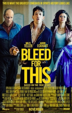 Bleed for This movie cast and synopsis.