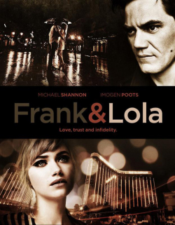 Frank & Lola movie cast and synopsis.