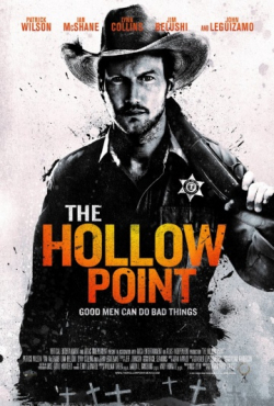 The Hollow Point movie cast and synopsis.