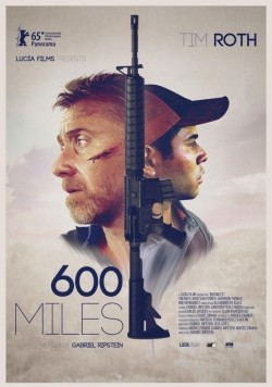 600 Millas movie cast and synopsis.