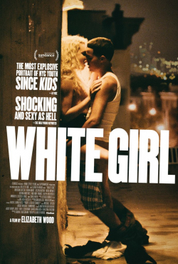 White Girl movie cast and synopsis.
