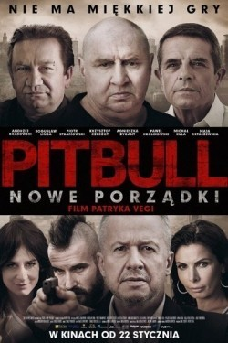 Pitbull. Nowe porzadki movie cast and synopsis.