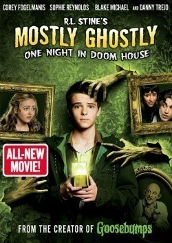 Mostly Ghostly 3: One Night in Doom House movie cast and synopsis.