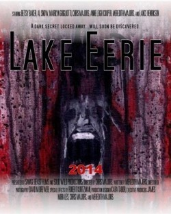 Lake Eerie movie cast and synopsis.
