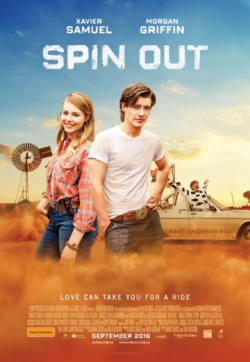 Spin Out movie cast and synopsis.