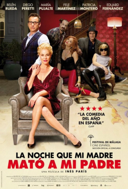 La noche que mi madre mató a mi padre movie cast and synopsis.