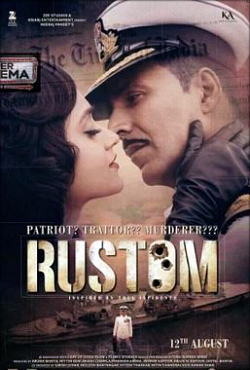 Rustom movie cast and synopsis.