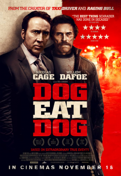 Dog Eat Dog movie cast and synopsis.